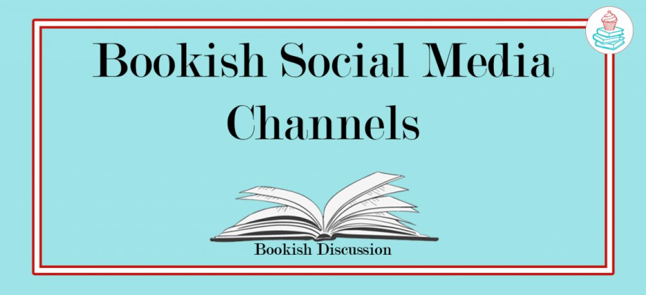 Bookish Social Media Channels