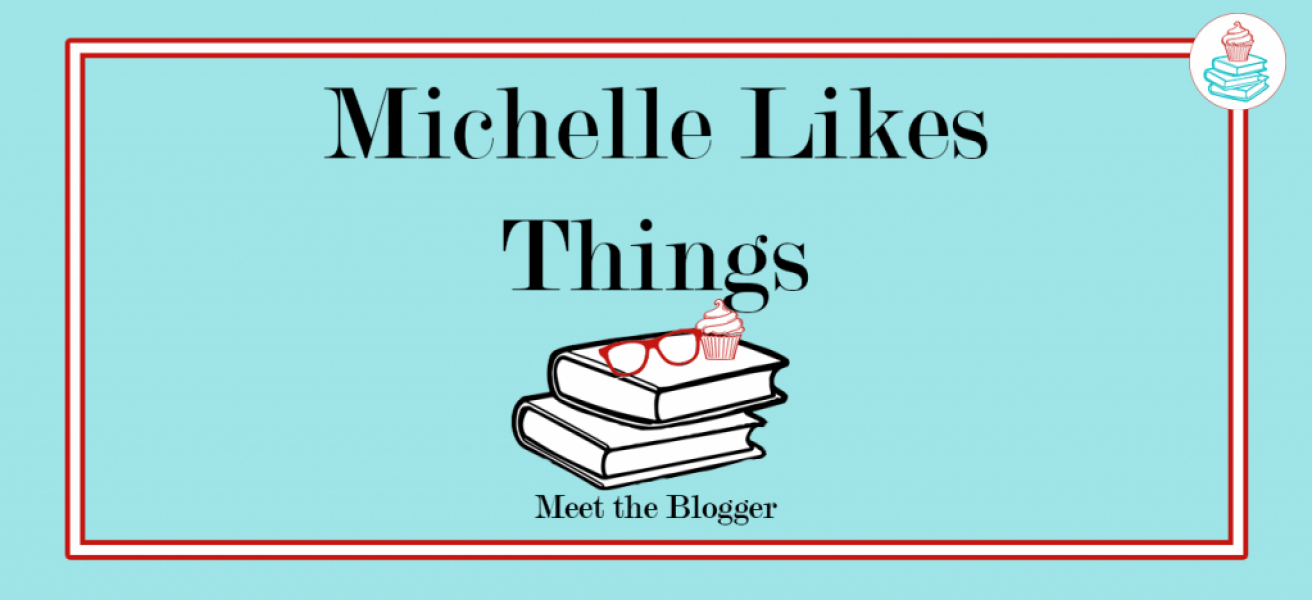 Michelle Likes Things