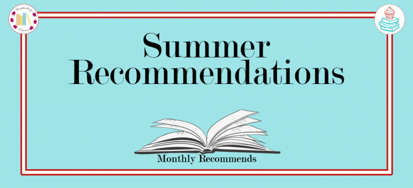 Summer Recommendations