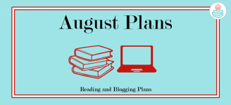 August Reading and Blogging Plans